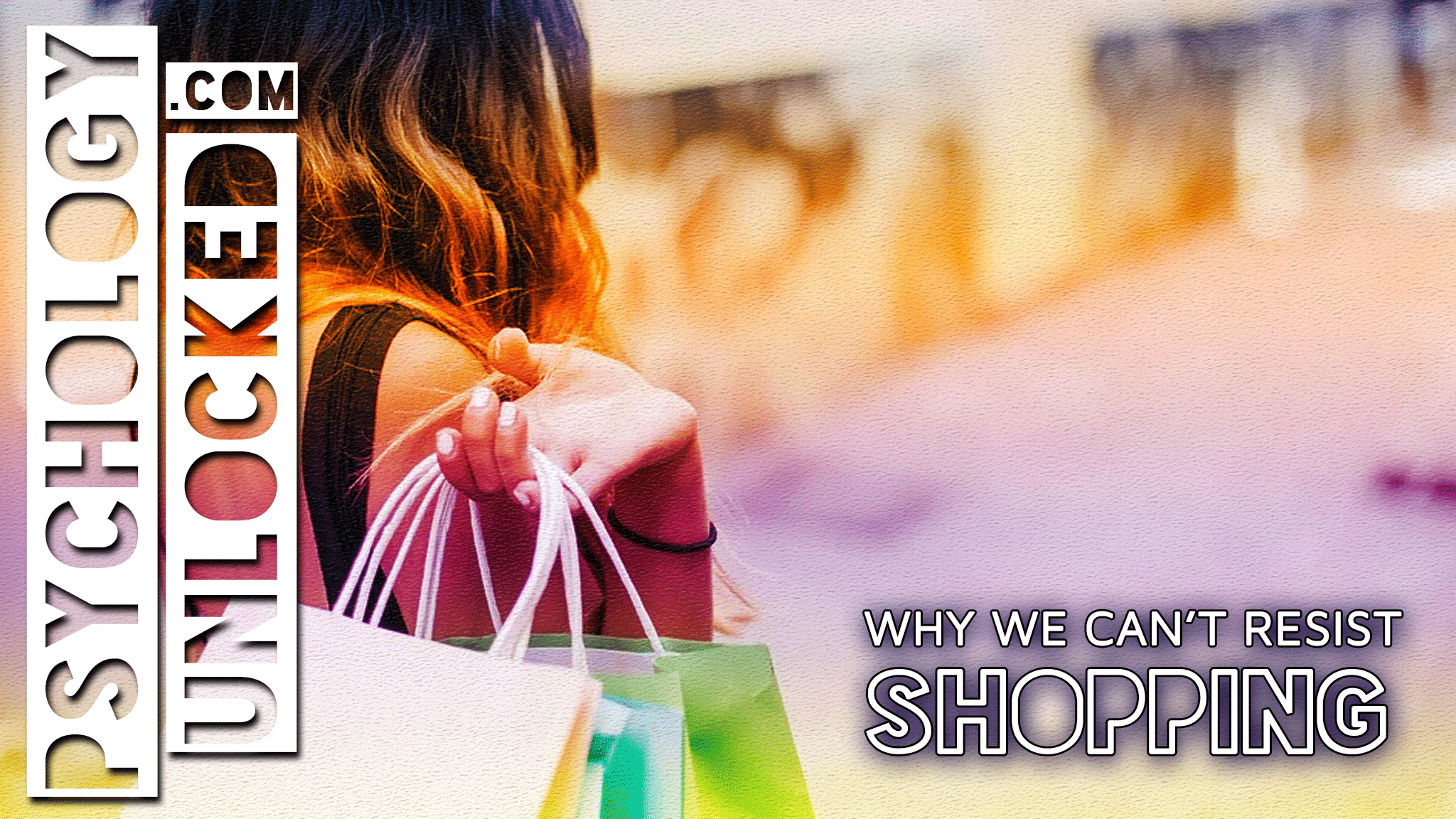 Psychology of Shopping